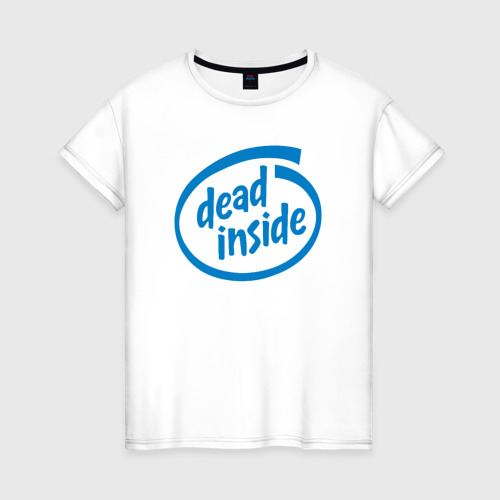 Женская футболка хлопок Dead inside